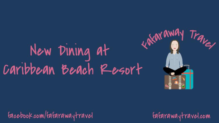 New Dining Experience at Caribbean Beach Resort
