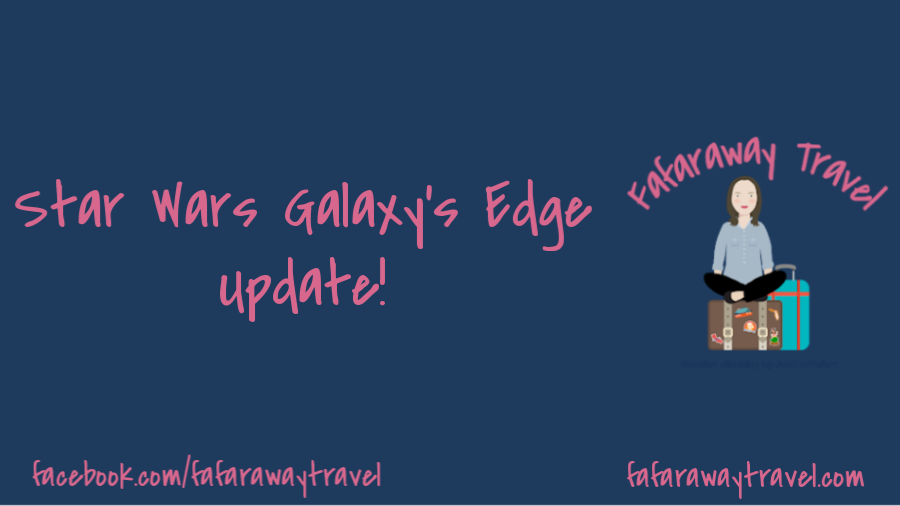 Exciting Star Wars: Galaxy's Edge Update!