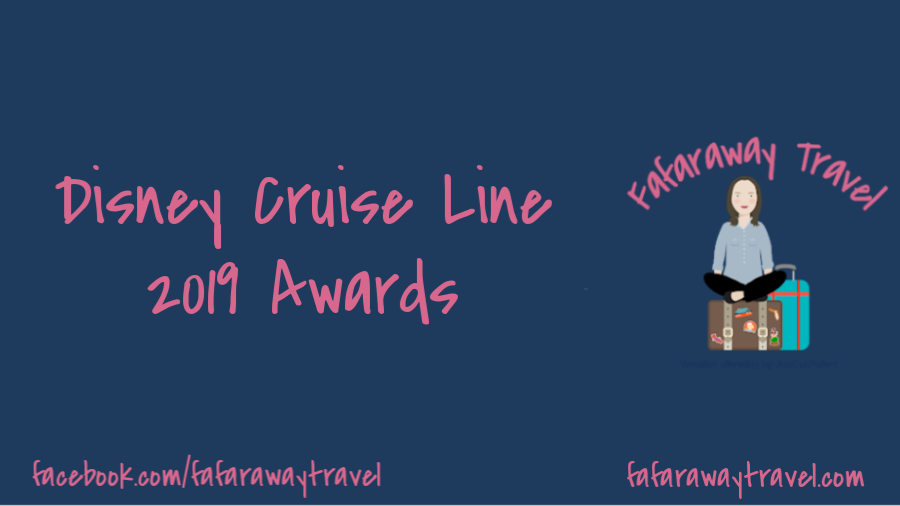 Disney Cruise Line- Two Big Awards for 2019