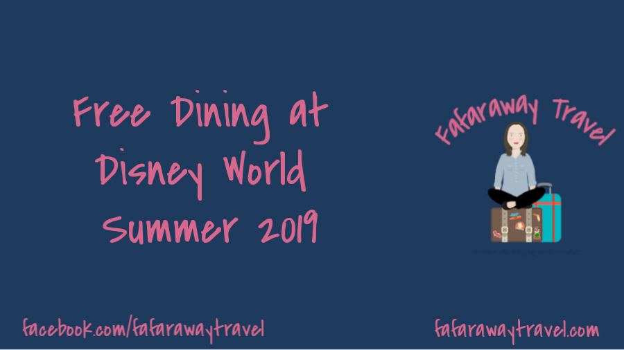Free Dining Offer for Travel Dates in July Through September 2019