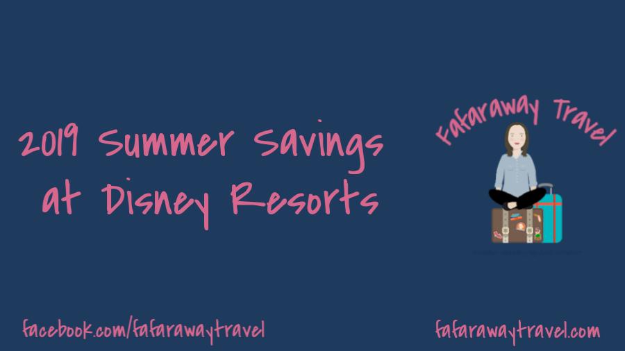 Spring & Summer 2019 Savings on Disney World Resorts