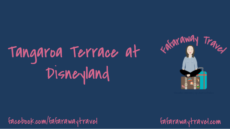 Tangaroa Terrace at Disneyland Gets an Update
