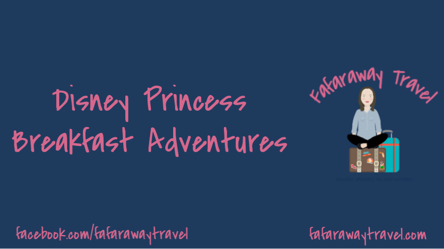 Disney Princess Breakfast Adventures at Disneyland
