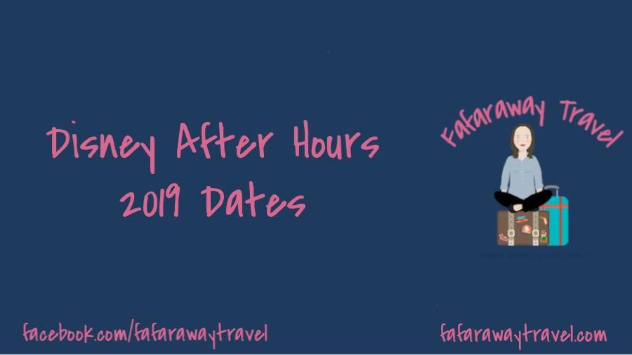 Disney After Hours 2019 Dates