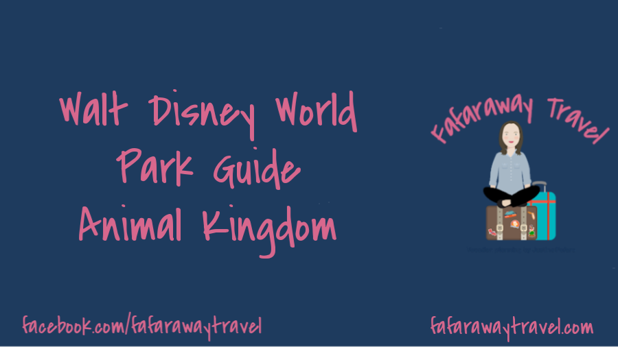 Walt Disney World Park Guide- Animal Kingdom
