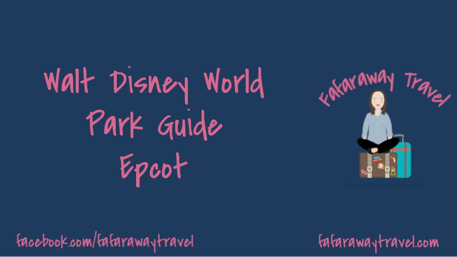 Walt Disney World Park Guide- Epcot