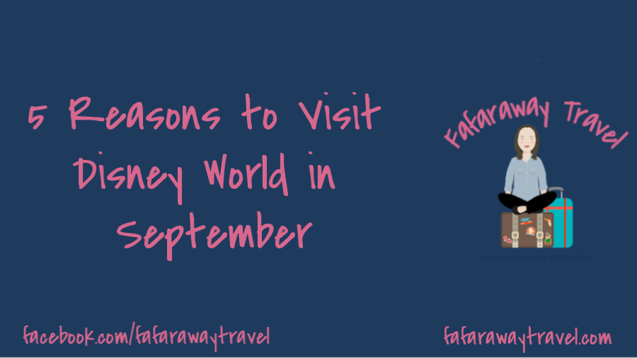 5 Reasons to Visit Disney World in September