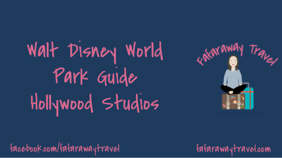 Walt Disney World Park Guide- Hollywood Studios