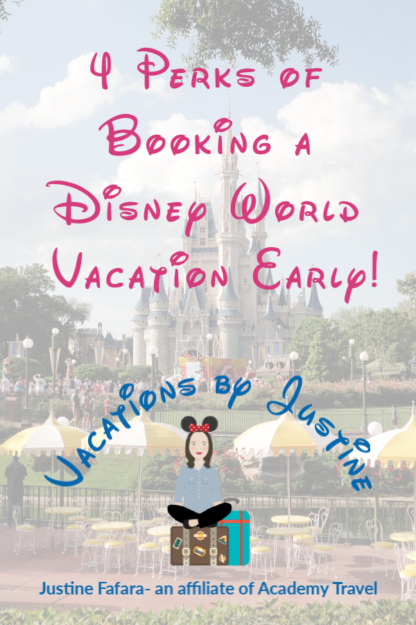 when should I book a Disney Vacation, how far out can I book a Disney World vacation, perks of booking Disney World vacation early