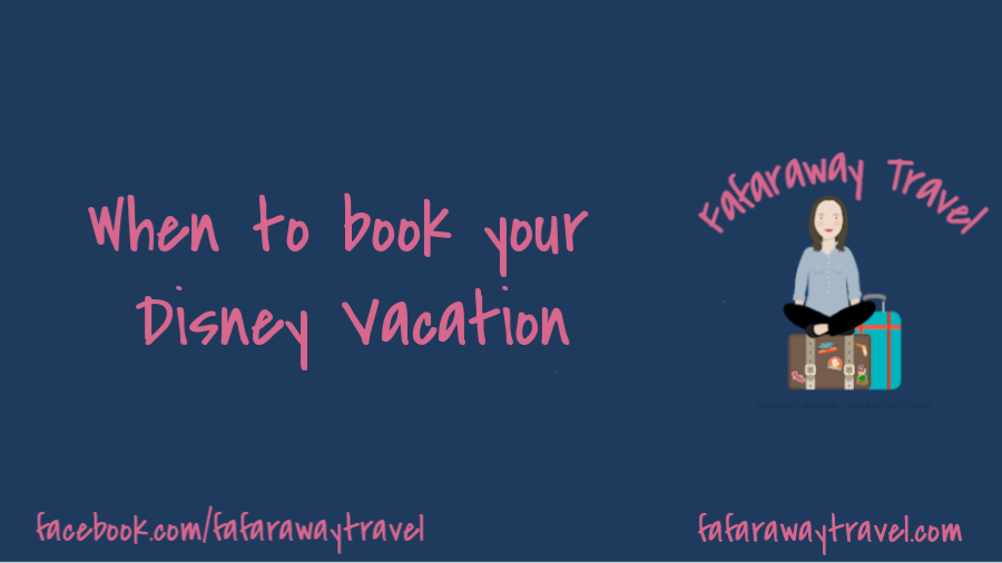How Far in Advance Should You Book a Disney World Vacation?