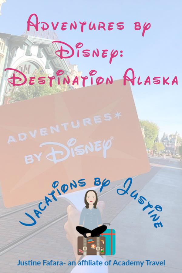 adventures by Disney, alaskan vacation, Alaska vacation, Disney Vacation