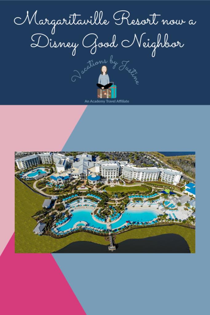 Margaritaville Resort Orlando now a Disney Good Neighbor Hotel