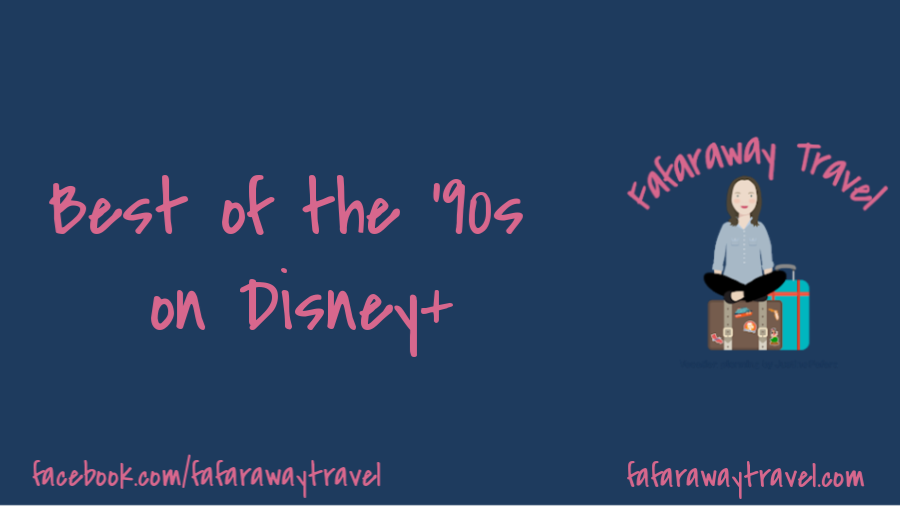Best of the 90's on Disney+