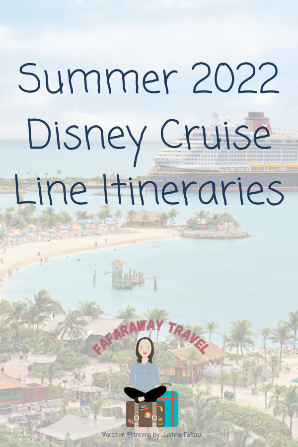 pinterest style image to advertise summer 2022 Disney Cruise Line itineraries